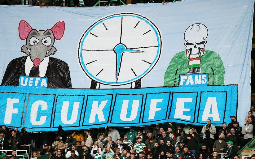Image for Celtic Fan Groups Were Right To Express Their Anger At UEFA Over Kick Off Time.